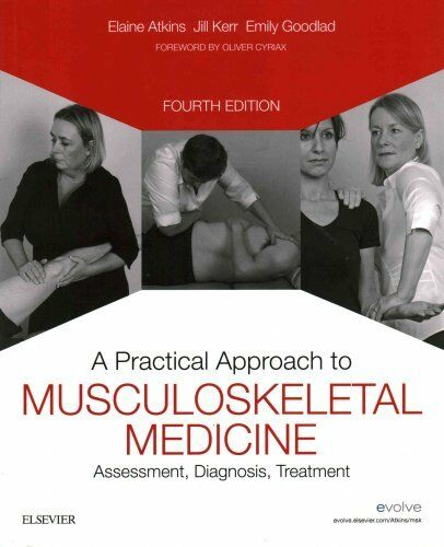 A Practical Approach to Musculoskeletal Medicine 2016